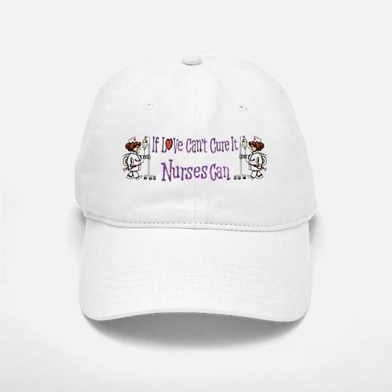 Nurses Can - Baseball Baseball Cap