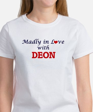 Madly in love with Deon T-Shirt