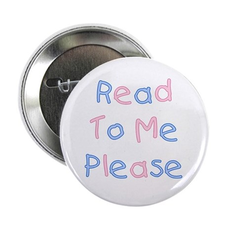 """Read to Me 2.25"""" Button"""