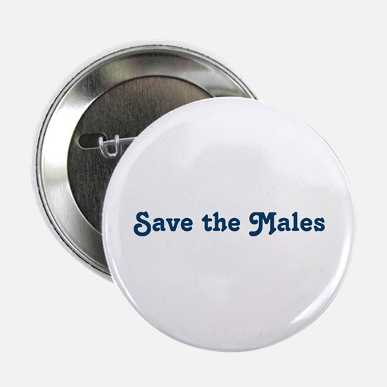 """Save the Males 2.25"""" Button"""