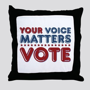 Your Voice Matters Throw Pillow