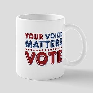 Your Voice Matters 11 oz Ceramic Mug