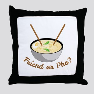 Friend Or Pho Throw Pillow