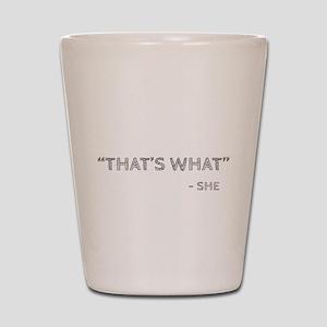 What Shot Glass