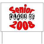 Senior Class of 2008 Yard Sign