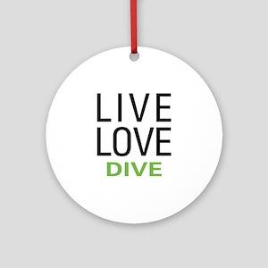 Live Love Dive Ornament (Round)