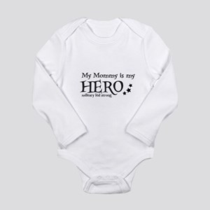 My Mommy is My Hero Body Suit