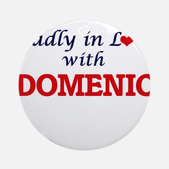 Madly in love with Domenic Round Ornament