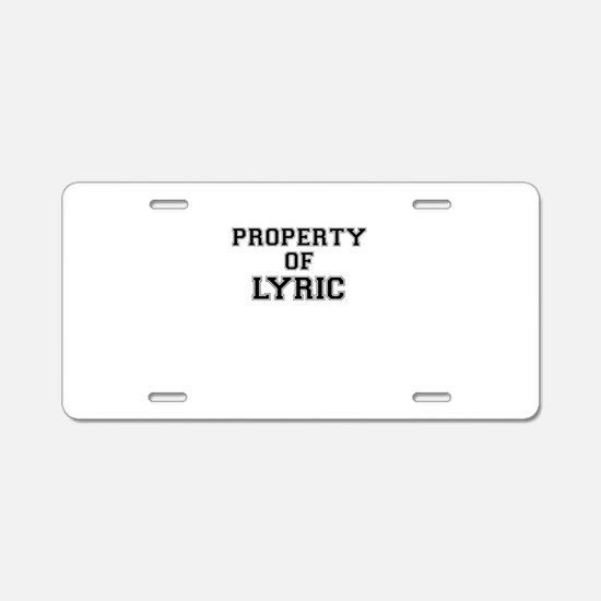 Property of LYRIC Aluminum License Plate