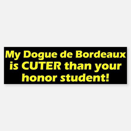 Cuter Dogue de Bordeaux Bumper Bumper Bumper Sticker