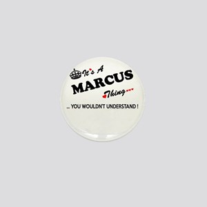 MARCUS thing, you wouldn't understand Mini Button