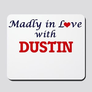 Madly in love with Dustin Mousepad