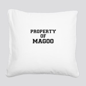 Property of MAGOO Square Canvas Pillow