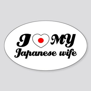 I love my japanese wife Oval Sticker