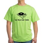 The Tables Have Turned Green T-Shirt