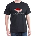 The Tables Have Turned Dark T-Shirt