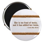 Too Fond of Books Magnet