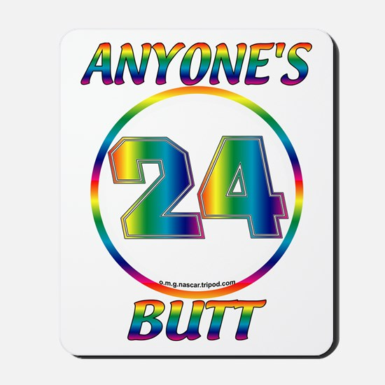 #0011 Jeff Gordon 24 Anyone's Butt Mousepad