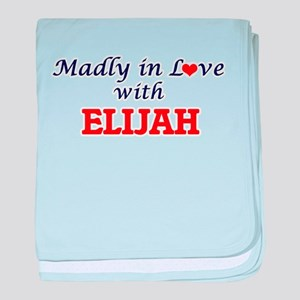 Madly in love with Elijah baby blanket