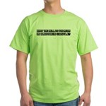 In Another Castle Green T-Shirt