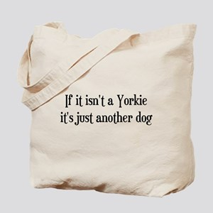 Not a Yorkie Tote Bag