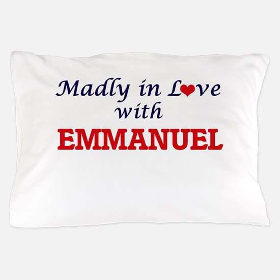 Madly in love with Emmanuel Pillow Case