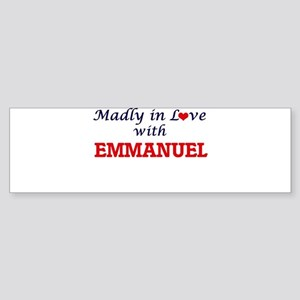 Madly in love with Emmanuel Bumper Sticker