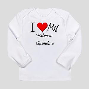 I Heart My Palauan Grandma Long Sleeve T-Shirt
