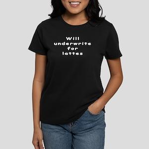 Underwrite for Lattes Women's Dark T-Shirt