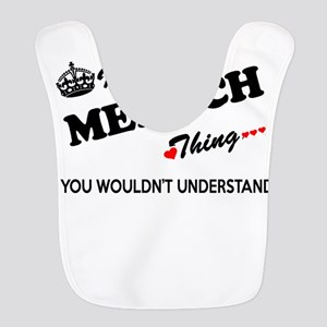 MENSCH thing, you wouldn't unde Polyester Baby Bib