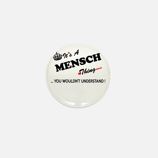 MENSCH thing, you wouldn't understand Mini Button
