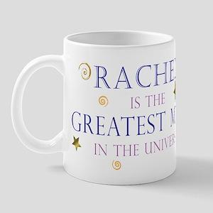 Rachel is the Greatest Mom Mug