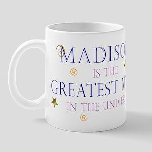 Madison is the Greatest Mom Mug