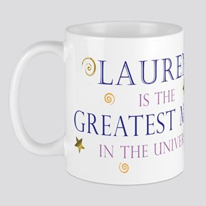 Lauren is the Greatest Mom Mug