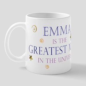 Emma is the Greatest Mom Mug