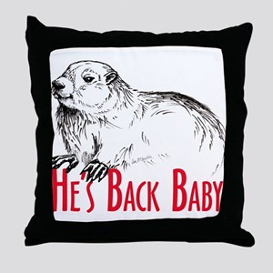 He's Back baby! Throw Pillow