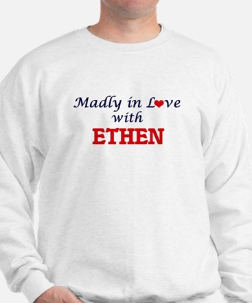 Madly in love with Ethen Sweatshirt