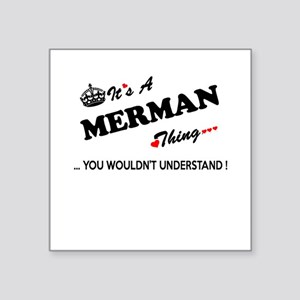 MERMAN thing, you wouldn't understand Sticker
