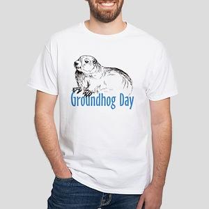 Groundhog Day White T-Shirt
