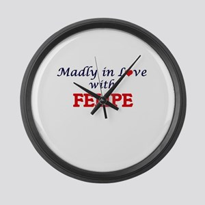 Madly in love with Felipe Large Wall Clock