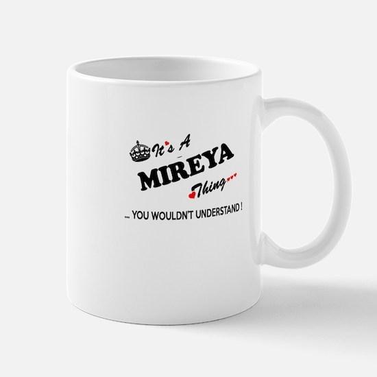 MIREYA thing, you wouldn't understand Mugs
