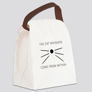 The Cat Whiskers Come From Within Canvas Lunch Bag