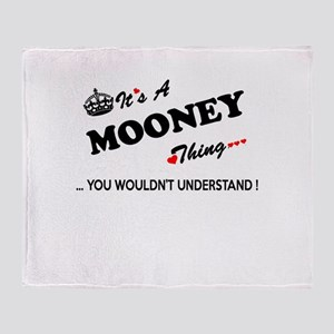 MOONEY thing, you wouldn't understan Throw Blanket