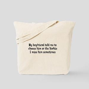 Boyfriend or Yorkie Tote Bag