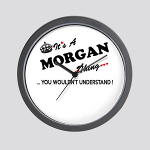MORGAN thing, you wouldn't understand Wall Clock