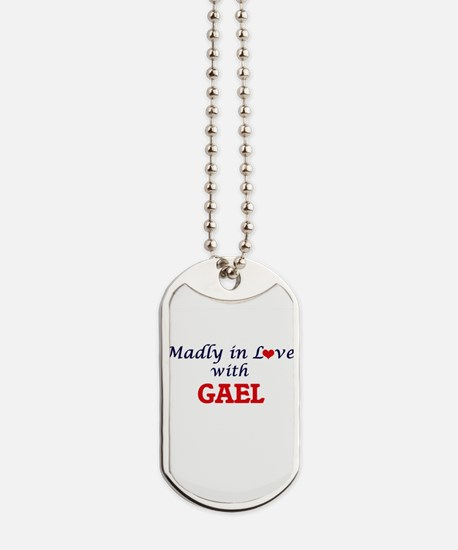 Madly in love with Gael Dog Tags