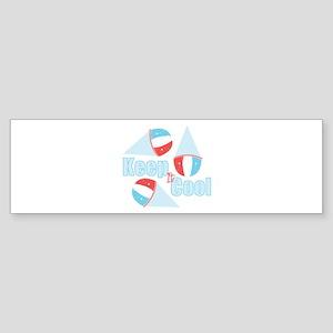 Keep Cool Bumper Sticker