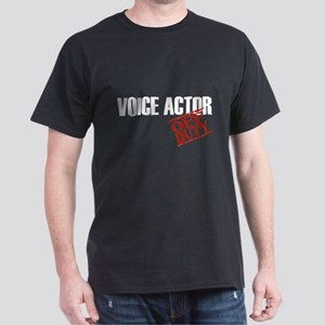 Off Duty Voice Actor Dark T-Shirt