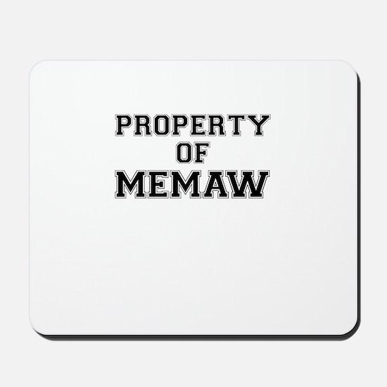 Property of MEMAW Mousepad