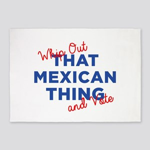 That Mexican Thing for Hillary 5'x7'Area Rug